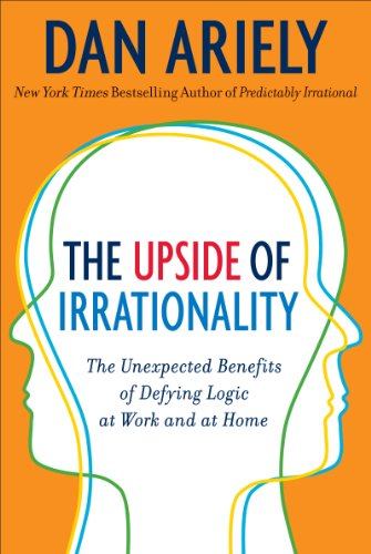 Buchseite und Rezensionen zu 'The Upside of Irrationality: The Unexpected Benefits of Defying Logic at Work and Home' von Dan Ariely