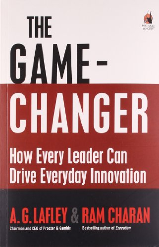 The Game-Changer How Every Leader Can Drive Everyday