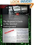 The Beginner's Guide to the Internet...