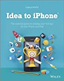 Learn to build apps from scratch without any programming experience! Do you have a great idea for an app but have no idea where to begin? Then this is the book for you. Even if you have no programming experience, this easy-to-follow, step-by-step gui...