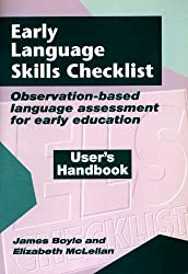 Early Language Skills Checklist HANDBOOK: Observation-based assessment for the early years: Observation-based Assessment for Early Education: User's Handbook