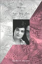 Marriage Of Anna Maye Potts: A Novel