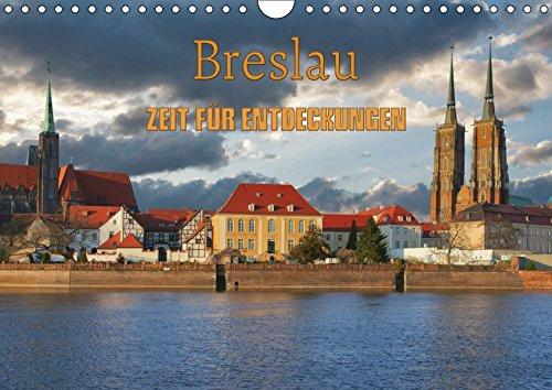 Breslau - Zeit für Entdeckungen (Wandkalender 2019 DIN A4 quer): Breslau - Stadt mit Kultur (Geburtstagskalender, 14 Seiten ) (CALVENDO Orte)