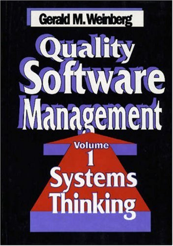 Quality Software Management: Systems Thinking Systems Thinking v. 1 por Gerald M. Weinberg