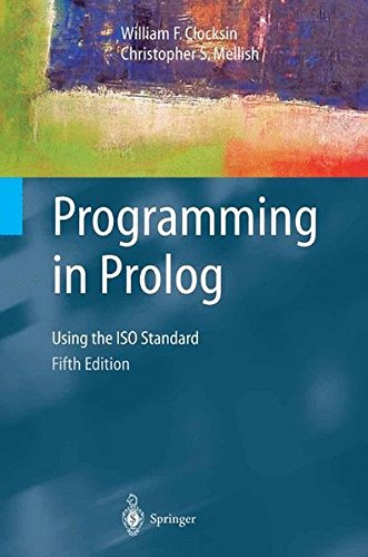 FREE-DOWNLOAD Programming in Prolog: Using The Iso Standard
