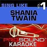 Sing-A-Long: Shania Twain by Shania Twain -