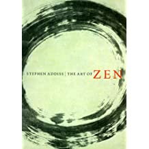 Art of Zen: Paintings and Calligraphy by Japanese Monks, 1600-1925
