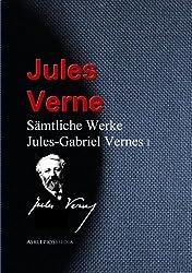 Gesammelte Werke Jules-Gabriel Vernes (German Edition)