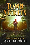 Town Secrets (The Book of Adam 1) by Scott Gelowitz