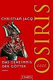 Das Geheimnis der Götter Osiris: Roman