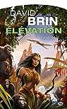 Élévation, tome 3 : La Guerre de l'Élévation par Brin