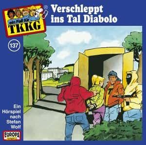 TKKG - Folge 137: Verschleppt ins Tal Diabolo [Musikkassette]