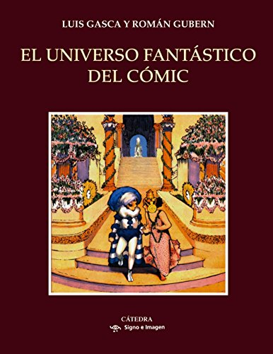 El universo fantástico del cómic (Signo E Imagen) por Luis Gasca
