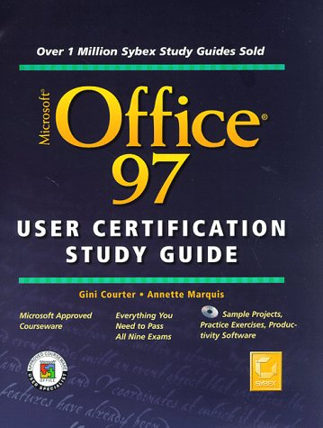 Microsoft Office 97 User Certification: Study Guide por Gini Courter