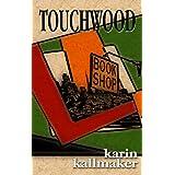 Touchwood (English Edition)