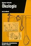 Ökologie - ein Lehrbuch - Dietmar Kalusche