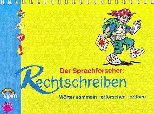 Der Sprachforscher: Rechtschreiben. Wörter sammeln - erforschen - ordnen: Schülerbuch ab Klasse 2 (Sammeln Wörter)