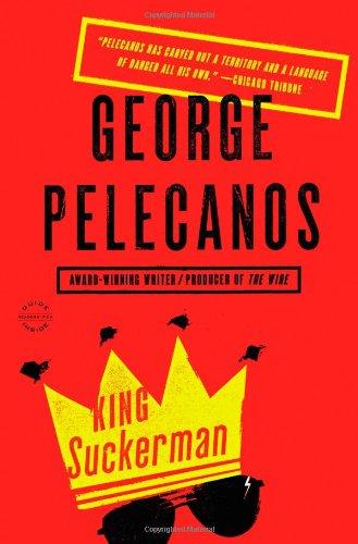 King Suckerman por George P. Pelecanos