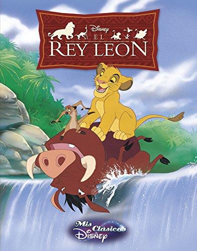 El rey León (Mis Clásicos Disney) por Disney