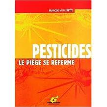 Pesticides. Le piège se referme
