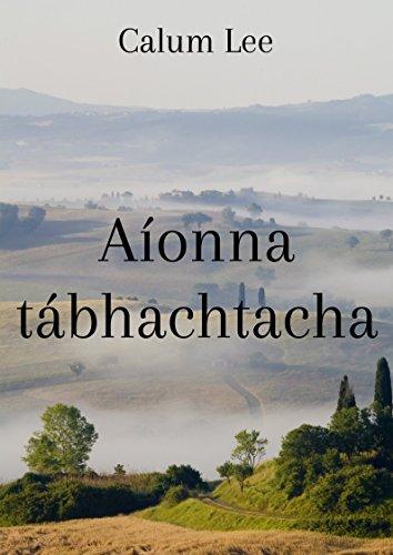 Aíonna tábhachtacha (Irish Edition)