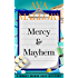 Mercy & Mayhem: A Mercy Mares Cozy Mystery Book One