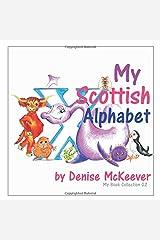 My Scottish Alphabet (My Book Collection) Paperback