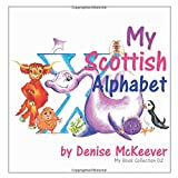 My Scottish Alphabet (My Book Collection)