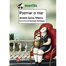 Poemar o mar (Infantil E Xuvenil - Merlín - De 9 Anos En Diante)