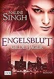 Gilde der Jäger - Engelsblut - Nalini Singh