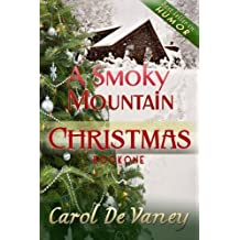 A Smoky Mountain Christmas (Volume 1) by Carol DeVaney (2012-11-30)