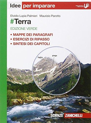 #Terra. Idee per imparare. Ediz. verde. Per le Scuole superiori