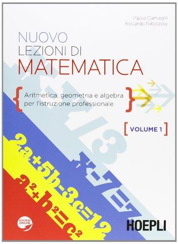 Nuovo lezioni di matematica. Per gli Ist. professionali: 1