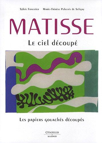 Matisse - Le ciel dcoup