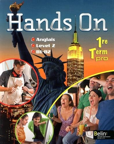 Anglais 1e & Tle pro B1-B2 Level 2 Hands On (1CD audio) by Jean-Louis Habert (2014-04-07)