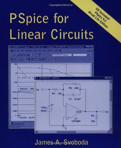 PSpice for Linear Circuits (uses PSpice version 9.2) by Svoboda, James A. (2001) Paperback