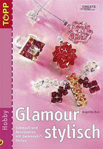 Glamour stylisch: Schmuck und Accessoires mit Swarovski-Perlen