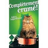 Complètement cramé ! de LEGARDINIER, Gilles (2012) Broché