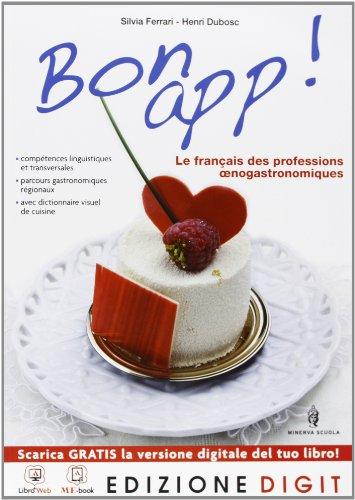 Bon app! - Volume unico + Visio-Disco. Con Me book e Contenuti Digitali Integrativi online
