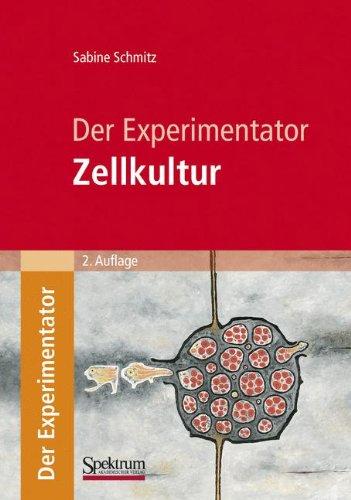 Der Experimentator: Zellkultur: Zellkultur (German Edition)