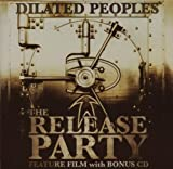 Songtexte von Dilated Peoples - The Release Party