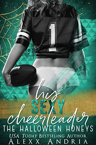 His Sexy Cheerleader (The Halloween Honeys) (English Edition)