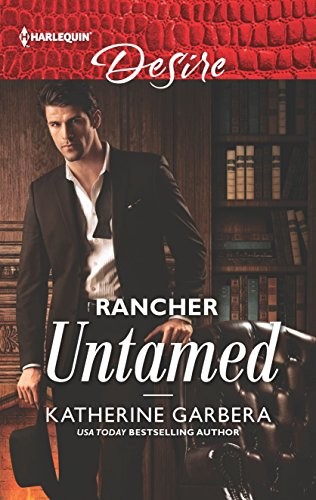 (Rancher Untamed (Harlequin Desire, Band 1))