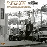 Loves Been Good To Me: The Songs Of Rod Mckuen