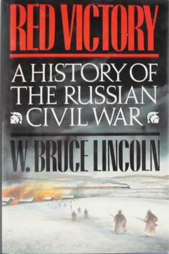 Red Victory: History of the Russian Civil War