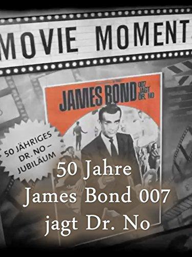 James Bond 007 jagt Dr. No 50 Jahre