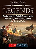 Elder Scrolls Legends, Decks, Cards, Twitch Drops, Meta, Best Race, Best Decks, Game Guide Unofficial