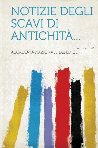 Notizie Degli Scavi Di Antichita... Year 1892