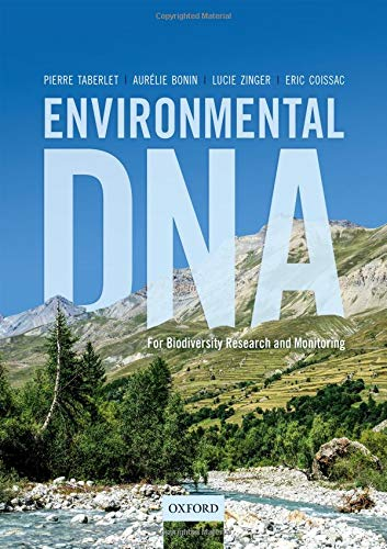Environmental DNA: For Biodiversity Research and Monitoring por Pierre Taberlet