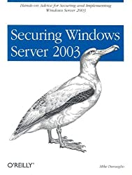 Securing Windows Server 2003 (Classique Us)